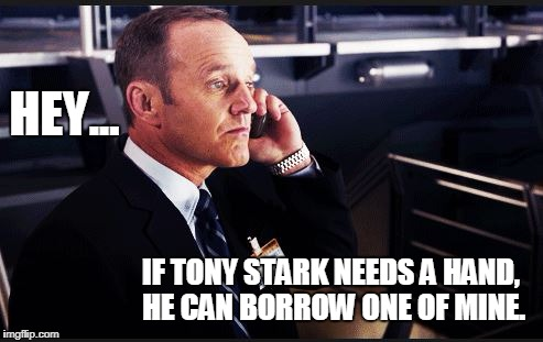 Stark's missing hand | HEY... IF TONY STARK NEEDS A HAND, HE CAN BORROW ONE OF MINE. | image tagged in the avengers,shield,funny,iron man | made w/ Imgflip meme maker