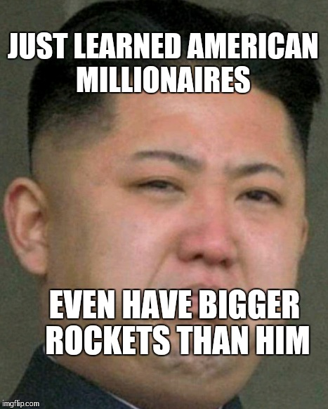 And the winner is | JUST LEARNED AMERICAN MILLIONAIRES EVEN HAVE BIGGER ROCKETS THAN HIM | image tagged in kim jong un,rocket man,elon musk,tesla,imgflip,meanwhile on imgflip | made w/ Imgflip meme maker