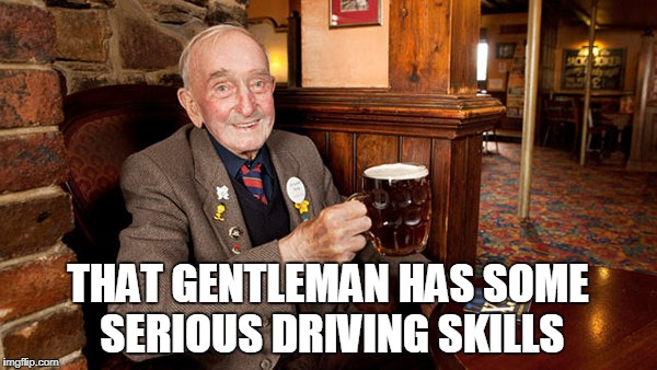 THAT GENTLEMAN HAS SOME SERIOUS DRIVING SKILLS | made w/ Imgflip meme maker