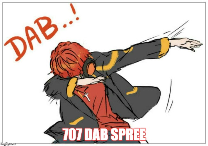 707 DAB SPREE | made w/ Imgflip meme maker