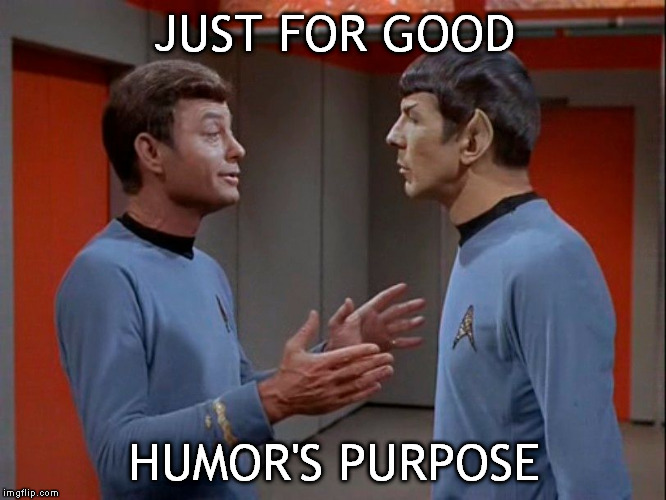 JUST FOR GOOD HUMOR'S PURPOSE | made w/ Imgflip meme maker