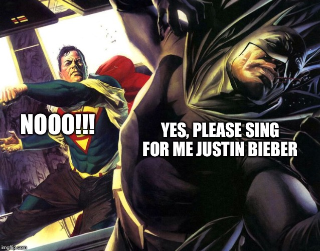NOOO!!! YES, PLEASE SING FOR ME JUSTIN BIEBER | made w/ Imgflip meme maker