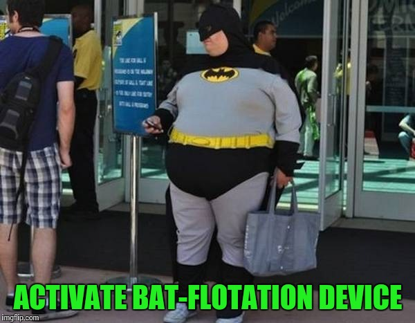 ACTIVATE BAT-FLOTATION DEVICE | made w/ Imgflip meme maker