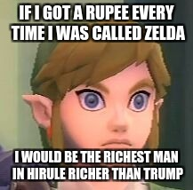 IF I GOT A RUPEE EVERY TIME I WAS CALLED ZELDA I WOULD BE THE RICHEST MAN IN HIRULE RICHER THAN TRUMP | image tagged in link shock | made w/ Imgflip meme maker