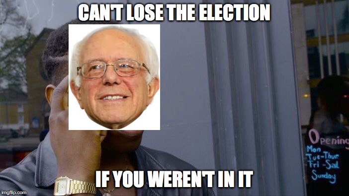 Roll Safe Think About It Meme | CAN'T LOSE THE ELECTION IF YOU WEREN'T IN IT | image tagged in memes,roll safe think about it | made w/ Imgflip meme maker