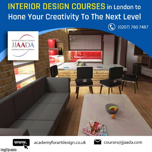 Study Interior Design Courses In London As Well As Work On Some Projects At Jjaada Academy