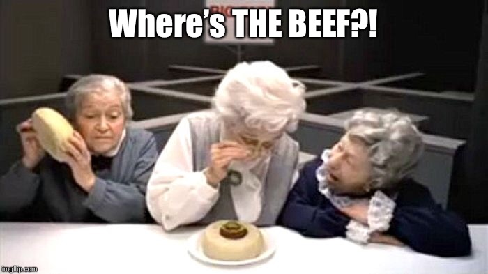 Where's THE BEEF?! | made w/ Imgflip meme maker