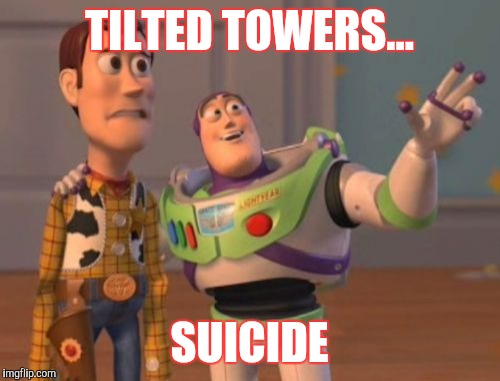 X, X Everywhere Meme | TILTED TOWERS... SUICIDE | image tagged in memes,x,x everywhere,x x everywhere | made w/ Imgflip meme maker