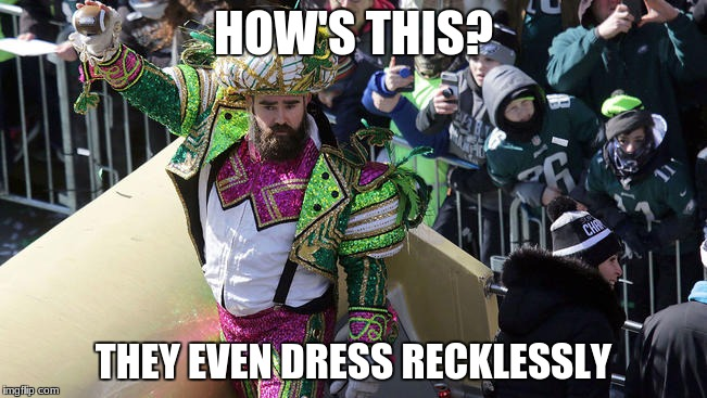 HOW'S THIS? THEY EVEN DRESS RECKLESSLY | made w/ Imgflip meme maker
