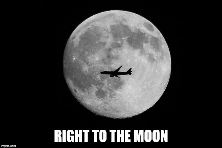RIGHT TO THE MOON | made w/ Imgflip meme maker