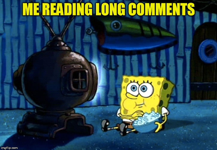 ME READING LONG COMMENTS | made w/ Imgflip meme maker