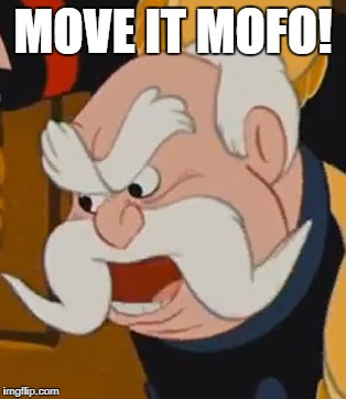 MOVE IT MOFO! | made w/ Imgflip meme maker