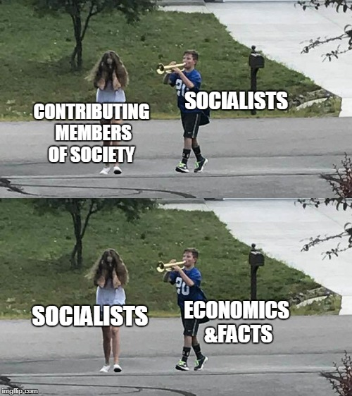 Fight back with facts | SOCIALISTS CONTRIBUTING MEMBERS OF SOCIETY SOCIALISTS ECONOMICS &FACTS | image tagged in trumpet boy object labeling,trumpet boy,socialist,economics,facts,memes | made w/ Imgflip meme maker