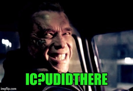 IC?UDIDTHERE | made w/ Imgflip meme maker