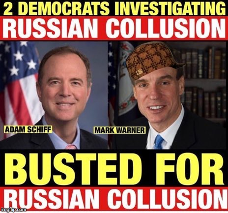 Russian Collusion - Adam Schiff and Mark Warner Caught colluding with Russians | image tagged in adam schiff,russian collusion,mark warner,donald trump,busted,democrats | made w/ Imgflip meme maker