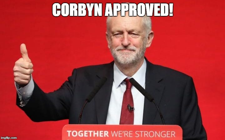 CORBYN APPROVED! | made w/ Imgflip meme maker