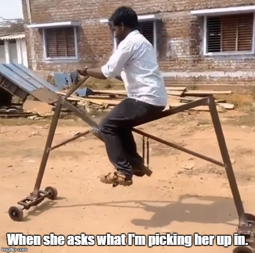When she asks what I'm picking her up in. | image tagged in ghettobike | made w/ Imgflip meme maker