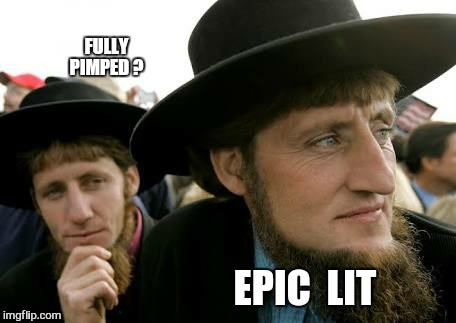 Word | FULLY PIMPED ? EPIC  LIT | image tagged in memes,lit,pimped,bags of sugar,dental floss | made w/ Imgflip meme maker