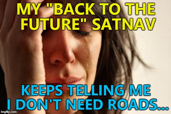 """In 1.21 gigawatts - turn left..."" :) 