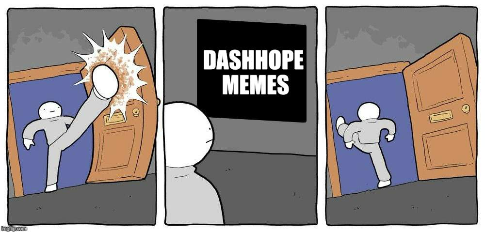 DASHHOPE MEMES | made w/ Imgflip meme maker