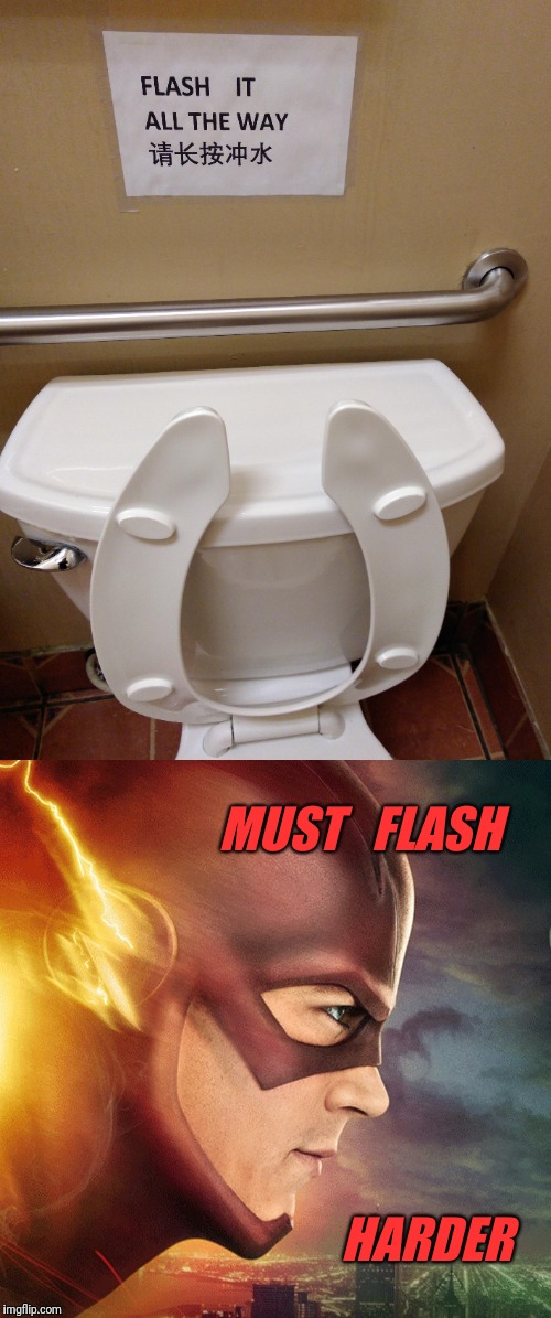 No half flashes | MUST   FLASH HARDER | image tagged in flash,the flash,funny signs,funny sign | made w/ Imgflip meme maker