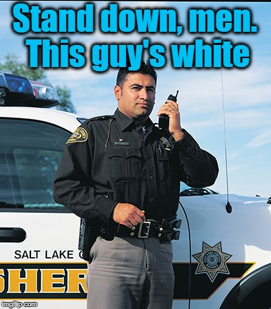 Stand down, men. This guy's white | made w/ Imgflip meme maker