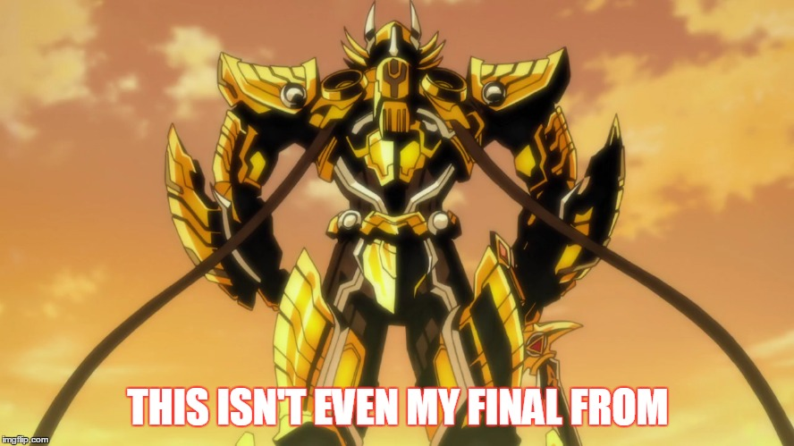 armor forms | THIS ISN'T EVEN MY FINAL FROM | image tagged in dbz,memes | made w/ Imgflip meme maker