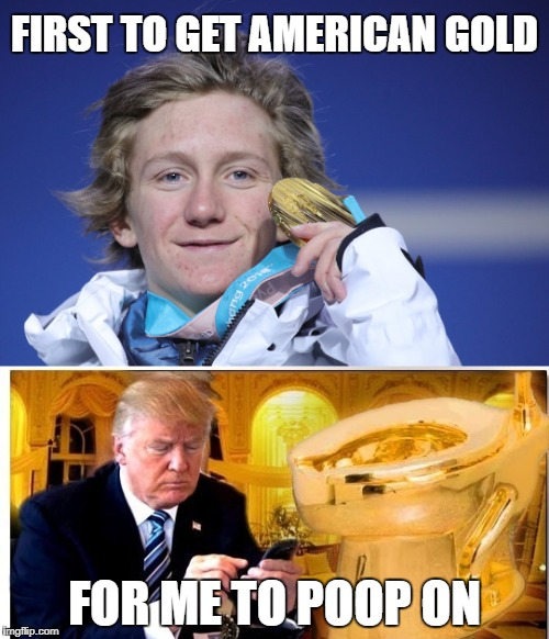 Even when we get the first Olympic gold it's still taken away by Greedy President Cheeto! Sad! | FIRST TO GET AMERICAN GOLD FOR ME TO POOP ON | image tagged in president cheeto,2018 olympics,olympics 2018,sochi,politics,president trump | made w/ Imgflip meme maker