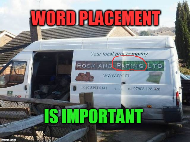 WORD PLACEMENT IS IMPORTANT | image tagged in rock,rape | made w/ Imgflip meme maker
