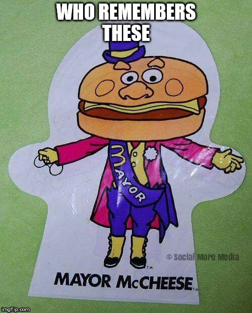 Who Remembers The Mayor McCheese Plastic Hand Puppet  | image tagged in mayor mccheese,mcdonald's,1980's,puppet | made w/ Imgflip meme maker