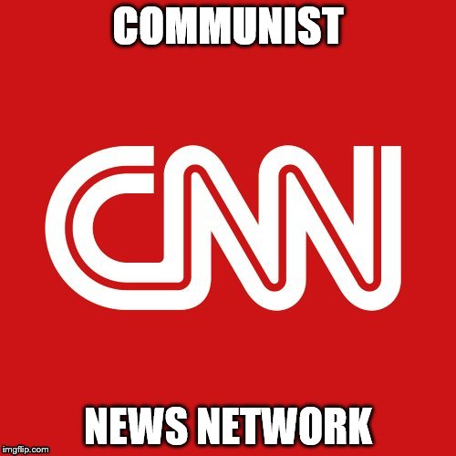 CNN very fake news | COMMUNIST NEWS NETWORK | image tagged in cnn very fake news | made w/ Imgflip meme maker