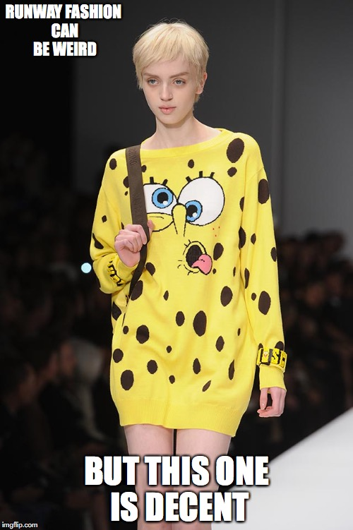 SpongeBob Dress | RUNWAY FASHION CAN BE WEIRD BUT THIS ONE IS DECENT | image tagged in spongebob,runway fashion,memes | made w/ Imgflip meme maker