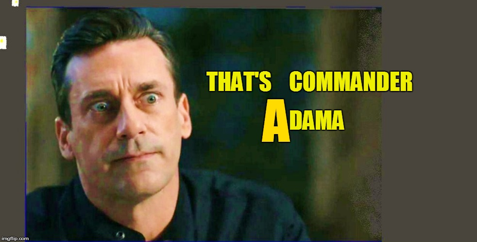 THAT'S    COMMANDER DAMA A | made w/ Imgflip meme maker