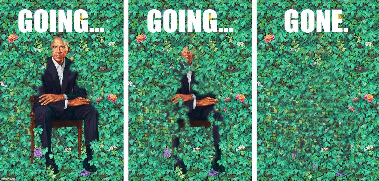 Obama Portrait Unveiled! Wait for it... wait for it... wait for it... | image tagged in obama,politics,political meme,political,memes,barack obama | made w/ Imgflip meme maker