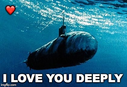 V-Day Countdown...4 | ❤️ I LOVE YOU DEEPLY | image tagged in janey mack meme,flirty meme,love you deeply,submarine,valentine's day | made w/ Imgflip meme maker