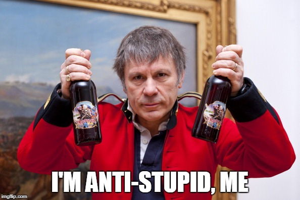 I'M ANTI-STUPID, ME | made w/ Imgflip meme maker