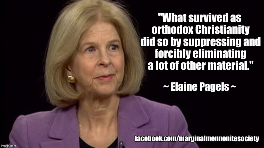 "Elaine Pagels on orthodox Christianity | ""What survived as orthodox Christianity did so by suppressing and forcibly eliminating a lot of other material."" facebook.com/marginalmennon 