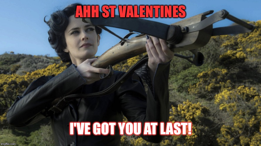 AHH ST VALENTINES I'VE GOT YOU AT LAST! | made w/ Imgflip meme maker