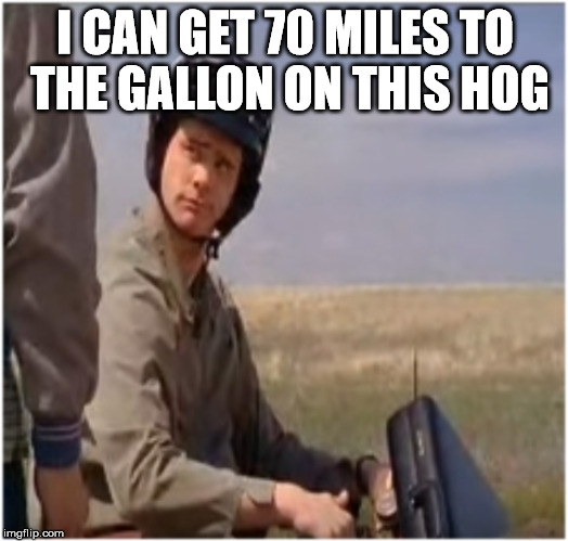 Room for one more if you still wanna build a border wall | I CAN GET 70 MILES TO THE GALLON ON THIS HOG | image tagged in lloyds bike,christmas in seattle,the desert meme land scopers,what the memes devils advocates,trek a scary star today | made w/ Imgflip meme maker