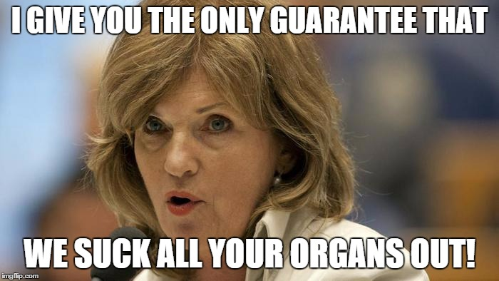 Pia dijkstra organ law donor law orgaandonatie | I GIVE YOU THE ONLY GUARANTEE THAT WE SUCK ALL YOUR ORGANS OUT! | image tagged in pia dijkstra,organ law,donor law,netherlands | made w/ Imgflip meme maker
