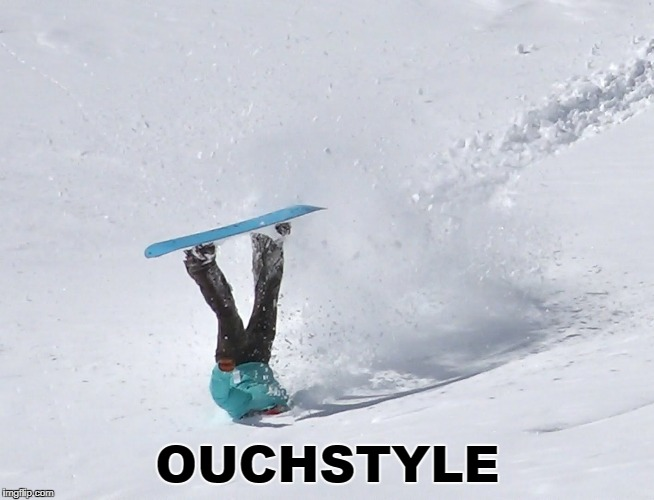 OUCHSTYLE | made w/ Imgflip meme maker