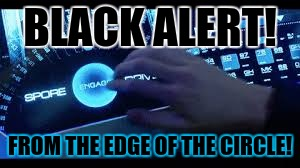 BLACK ALERT! FROM THE EDGE OF THE CIRCLE! | made w/ Imgflip meme maker