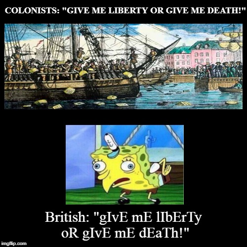 "COLONISTS: ""GIVE ME LIBERTY OR GIVE ME DEATH!"" 