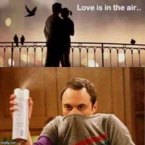 Love can be smelly at times. | image tagged in love,happy valentine's day,smells | made w/ Imgflip meme maker