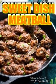Sweet and sour meatball dish | SWEET DISH MEATBALL | image tagged in memes,sweet dish meatball | made w/ Imgflip meme maker