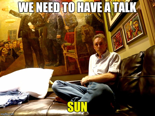 WE NEED TO HAVE A TALK SUN | made w/ Imgflip meme maker