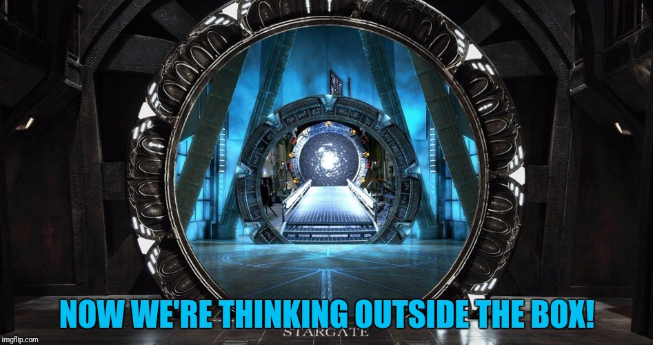 NOW WE'RE THINKING OUTSIDE THE BOX! | made w/ Imgflip meme maker