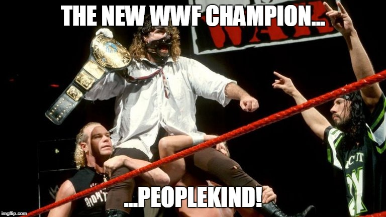 New WWF Champion | THE NEW WWF CHAMPION... ...PEOPLEKIND! | image tagged in justin trudeau,peoplekind | made w/ Imgflip meme maker