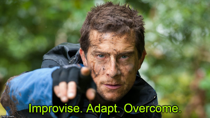 Improvise. Adapt. Overcome. | made w/ Imgflip meme maker