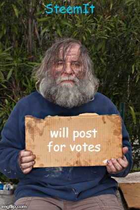 Blak Homeless Sign | SteemIt will post for votes | image tagged in blak homeless sign | made w/ Imgflip meme maker